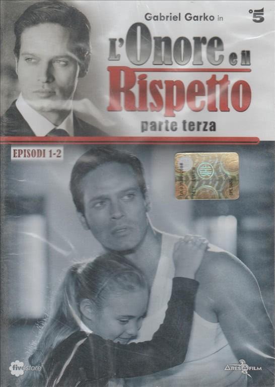 L'onore e il rispetto - Parte Terza, pt 1-2 - DVD