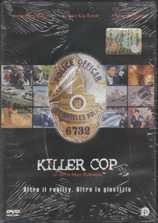 Killer Cop, oltre il reality, oltre la giustizia di Marc Rylewsky (DVD)