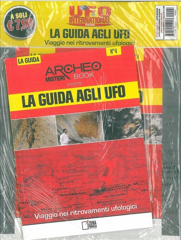 Archeo Misteri presenta: LA GUIDA AGLI UFO