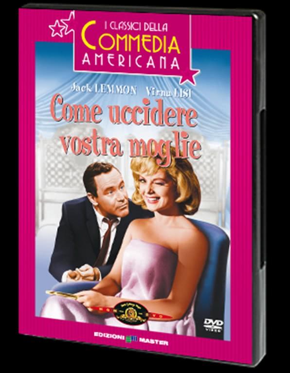 Come Uccidere Vostra Moglie - Jack Lemmon - DVD - I Grandi classici della commedia Americana