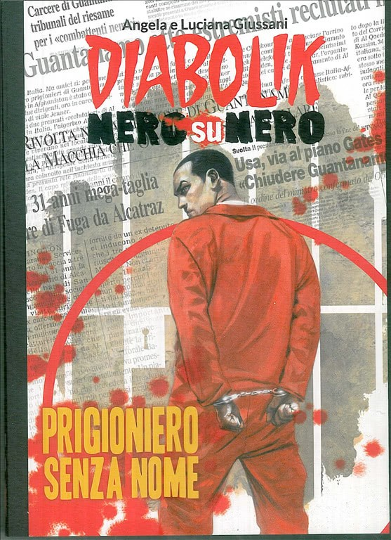 DIABOLIK NERO SU NERO - Prigioniero senza nome - vol.32