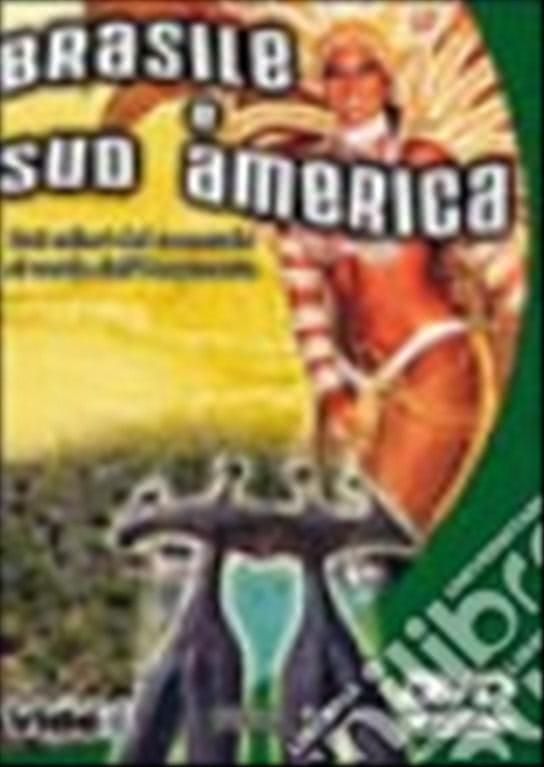 Brasile e Sud America -  DVD Documentario