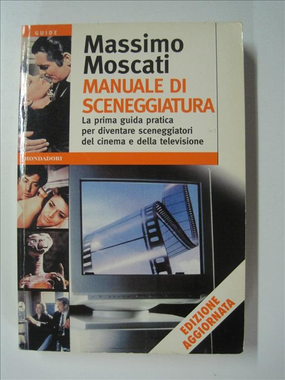 Manuale di sceneggiatura di Massimo Moscati
