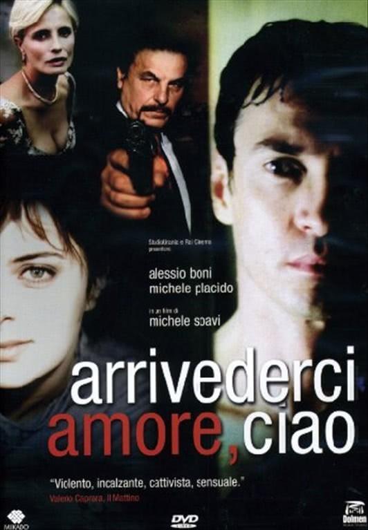Arrivederci Amore, Ciao - Alessio Boni, Michele Placido - DVD