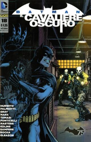 Batman Il Cav.Oscuro N. Serie - N° 18 - Batman Il Cavaliere Oscuro - Rw Lion