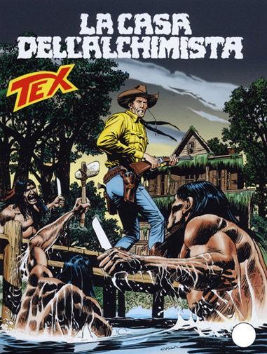 Tex Gigante - N° 578 - La Casa Dell'Alchimista - Tex Bonelli Editore