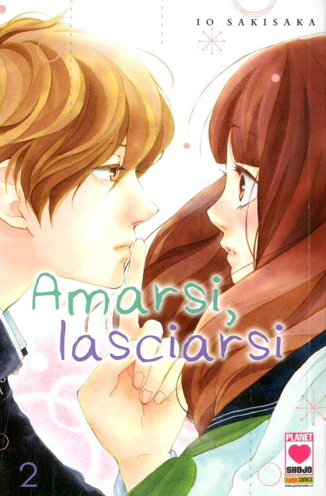 Amarsi Lasciarsi - N° 2 - Amarsi Lasciarsi - Planet Ai Planet Manga