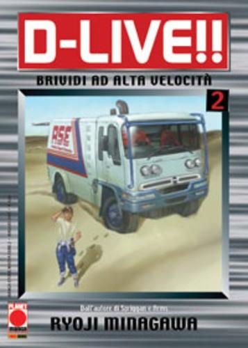 D Live - N° 2 - D Live - Manga Storie Nuova Serie Planet Manga