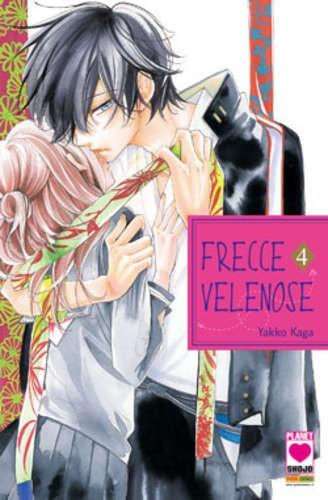 Frecce Velenose - N° 4 - Frecce Velenose (M7) - Mille Emozioni Planet Manga