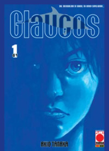 Glaucos - N° 1 - Glaucos - Manga Graphic Novel Planet Manga