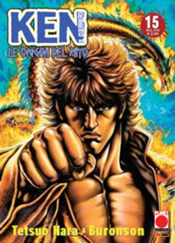 Ken Guerriero Le Origini Del Mito - N° 15 - Le Origini Del Mito (M44) - Planet Manga