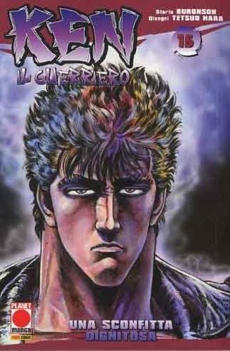 Ken Il Guerriero - N° 15 - Ken Il Guerriero - Planet Manga