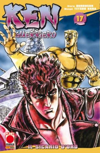 Ken Il Guerriero - N° 17 - Ken Il Guerriero - Planet Manga