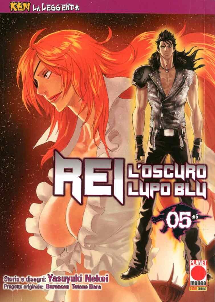 Ken La Leggenda - N° 11 - Rei, L'Oscuro Lupo Blu 5 (M6) - Rei Planet Manga