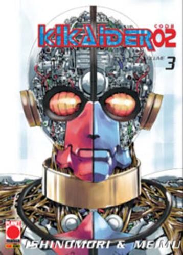 Kikaider 02 - N° 3 - Kikaider 02 3 - Planet Manga