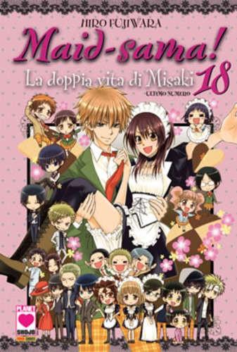 Maid-Sama! - N° 18 - La Doppia Vita Misaki (M18) - Manga Kiss Planet Manga