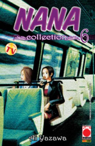 Nana Collection - N° 6 - Nana Collection 6 - Planet Manga