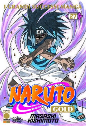 Naruto Gold - N° 27 - Naruto Gold - Planet Manga