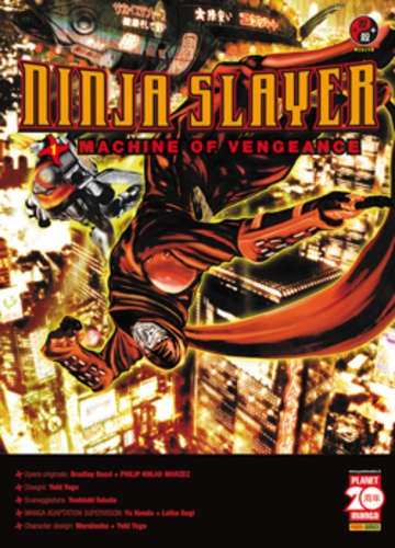 Ninja Slayer - N° 1 - Machine Of Vengeance - Powers Planet Manga
