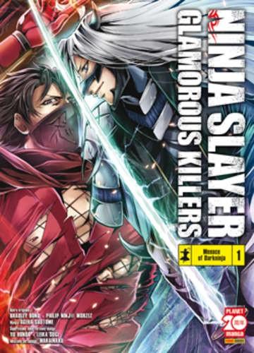 Ninja Slayer Glamorous Killers - N° 1 - Ninja Slayer Glamorous Killers - Powers Planet Manga