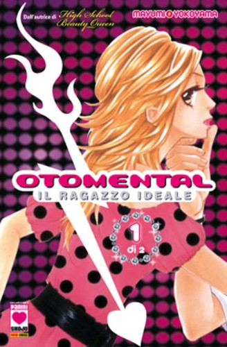 Otomental - N° 1 - Ragazzo Ideale - Manga Dream Planet Manga