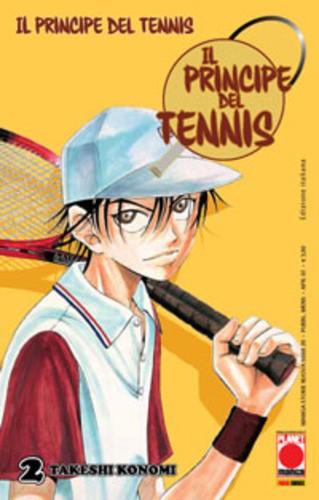 Principe Del Tennis - N° 2 - Il Principe Del Tennis (M42) - Manga Storie Nuova Serie Planet Manga