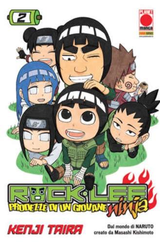 Rock Lee - N° 2 - Prodezze Di Un Giovane Ninja - Manga Rock Planet Manga