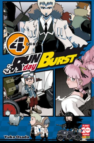 Run Day Burst - N° 4 - Run Day Burst - Planet Manga