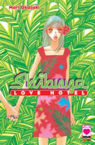 Shibuya - N° 1 - Love Hotel - Mille Emozioni Planet Manga