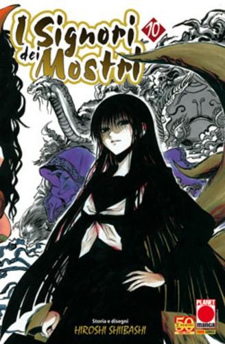Signori Dei Mostri - N° 10 - Signori Dei Mostri - Planet Manga Presenta Planet Manga