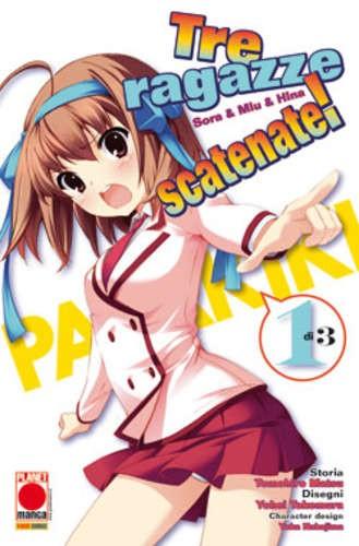 Tre Ragazze Scatenate - N° 1 - Tre Ragazze Scatenate (M3) - Manga Storie Nuova Serie Planet Manga