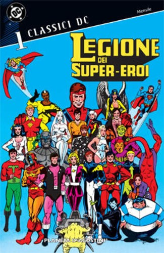 Legione Super Eroi Classici Dc - N° 1 - Classici Dc - Planeta-De Agostini