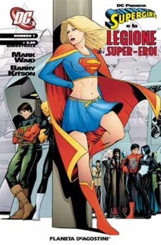 Supergirl Leg.S.E. Dc Presenta - N° 1 - Supergirl E Legione Dei Supereroi 1 - Supergirl E Legione Dei Super-Eroi Planeta-De Agostini