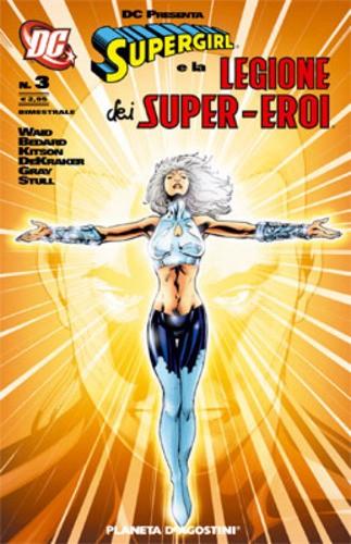 Supergirl Leg.S.E. Dc Presenta - N° 3 - Dc Presenta Supergirl E Legione Dei Supereroi 3 - Supergirl E Legione Dei Super-Eroi Planeta-De Agostini