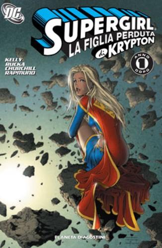 Supergirl Tp - N° 2 - La Figlia Perduta Di Krypton - Un Anno Dopo - Planeta-De Agostini