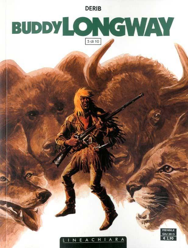 Buddy Longway - N° 5 - Buddy Longway - Lineachiara Bede' Rw Linea Chiara