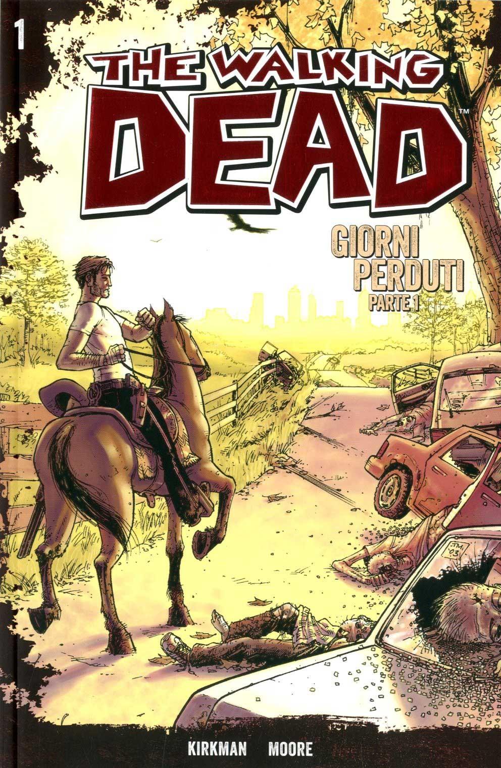 Walking Dead Gazzetta Sport - N° 1 - Giorni Perduti 1 + Dvd - Saldapress