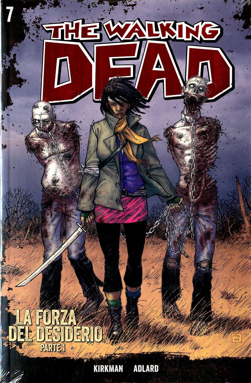 Walking Dead Gazzetta Sport - N° 7 - La Forza Del Desiderio 1 + Dvd - Saldapress