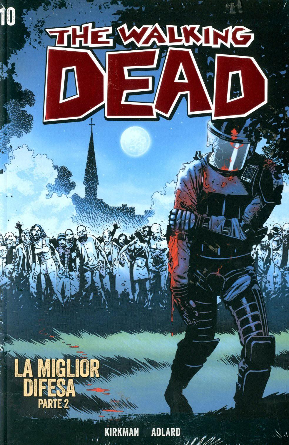 Walking Dead Gazzetta Sport - N° 10 - La Miglior Difesa 2 + Dvd - Saldapress