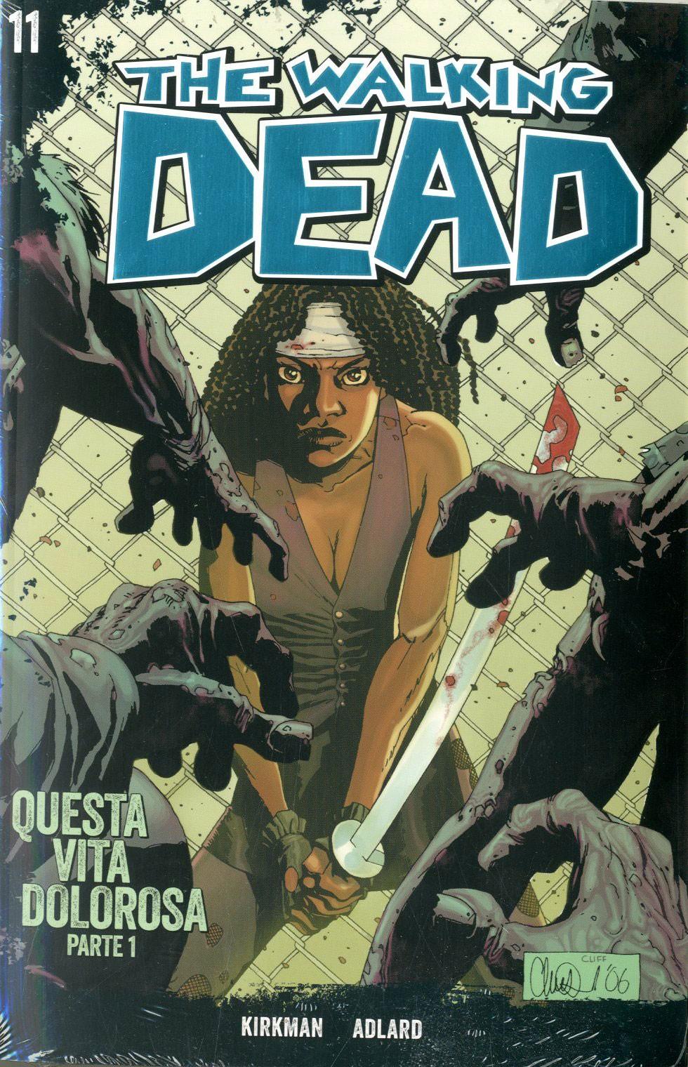 Walking Dead Gazzetta Sport - N° 11 - Questa Vita Dolorosa 1 + Dvd - Saldapress