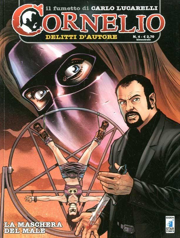 Cornelio - N° 4 - Maschera Del Male - Star Comics