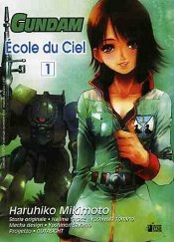 Gundam Ecole Du Ciel - N° 1 - Ecole Du Ciel 1 - Gundam Universe Star Comics