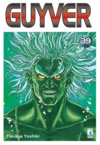 Guyver - N° 39 - Guyver 39 - Storie Di Kappa Star Comics