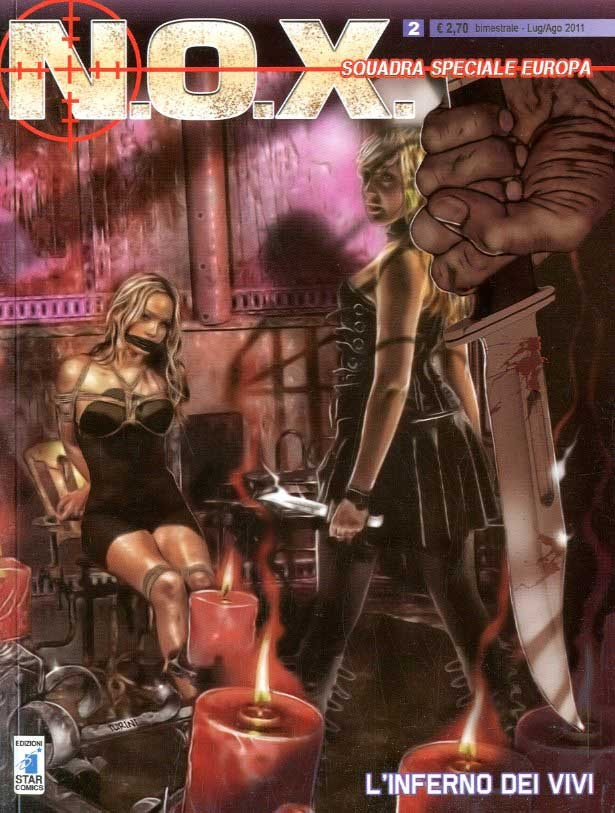 N.O.X. - N° 2 - L'Inferno Dei Vivi - Star Comics