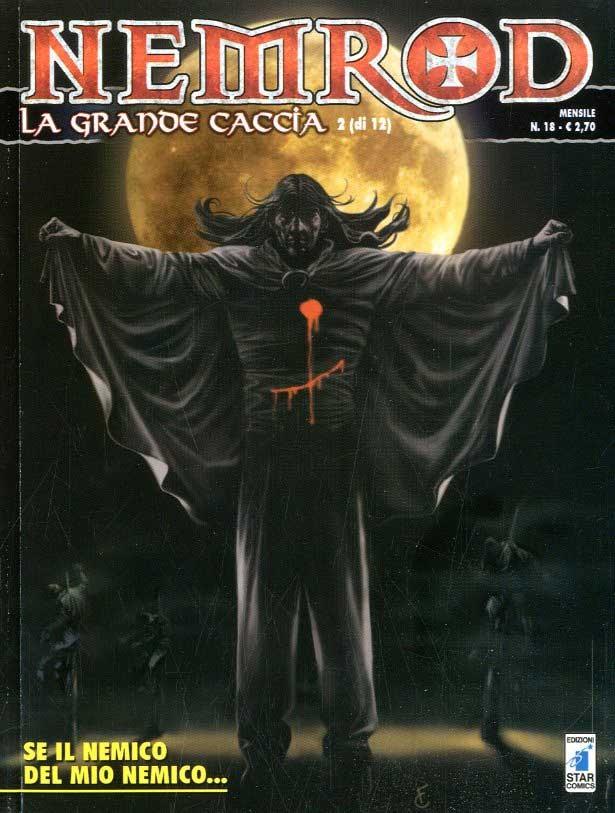 Nemrod - N° 18 - Se Il Nemico Del Mio Nemico... - Star Comics