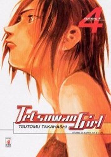 Tetsuwan Girl - N° 4 - Tetsuwan Girl - Storie Di Kappa Star Comics