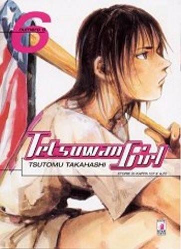 Tetsuwan Girl - N° 6 - Tetsuwan Girl 6 - Storie Di Kappa Star Comics