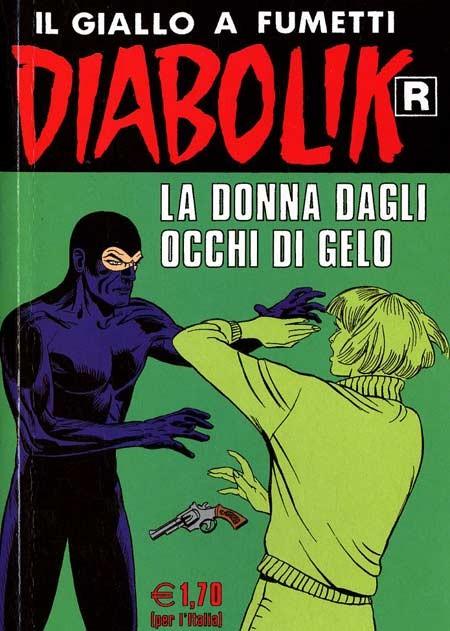 Diabolik Ristampa - N° 525 - La Donna Dagli Occhi Di Gelo - Astorina Srl