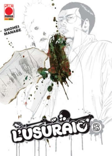 Usuraio - N° 8 - L'Usuraio - Manga Blade Planet Manga