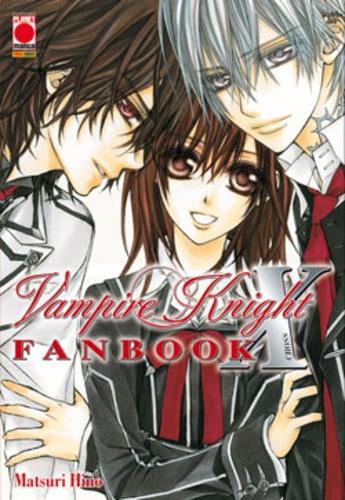 Vampire Knight Fanbook - Vampire Knight Fanbook - Manga Storie Nuova Serie Planet Manga